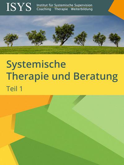 Infopaket: Systemische Therapie und Beratung (Teil 1)