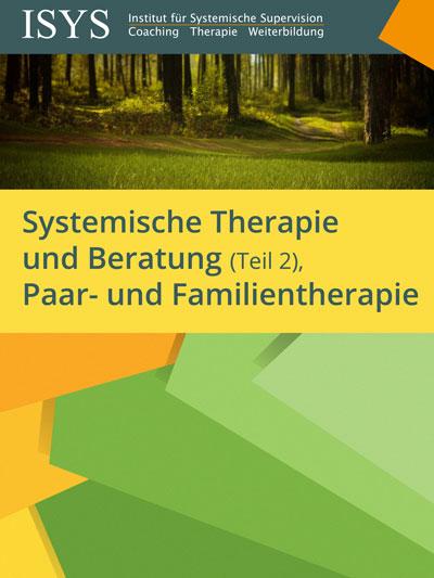 Infopaket: Systemische Therapie und Beratung (Teil 2), Paar- und Familientherapie